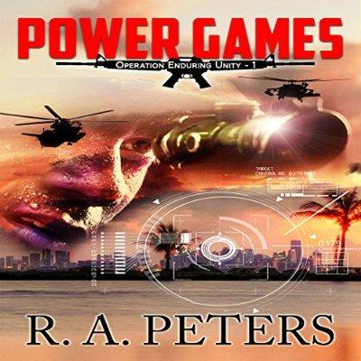 Power Games Operation Enduring Unity I The Second Civil War Unabridged Audible Audio Edition