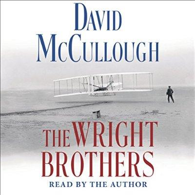 The Wright Brothers Unabridged Audible Audio Edition
