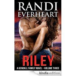 Riley The Kendall Family Series Book 3 Kindle Edition