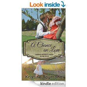 A Chance On Love Hidden Springs Book 4 Kindle Edition