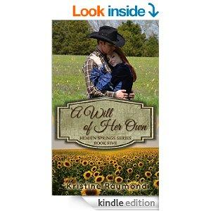 A Will Of Her Own Hidden Springs Book 5 Kindle Edition